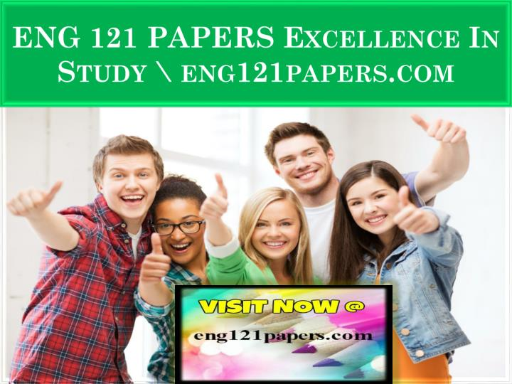 eng 121 papers excellence in study eng121papers com n.