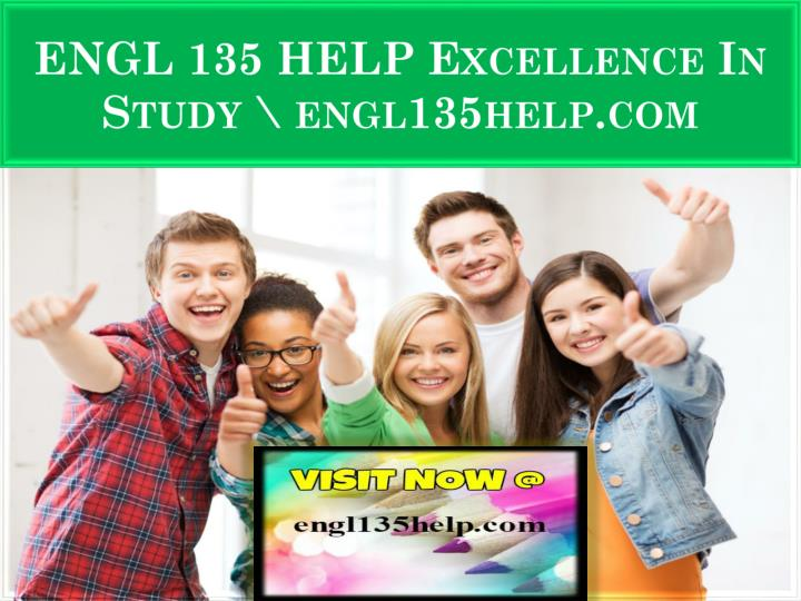 engl 135 help excellence in study engl135help com n.