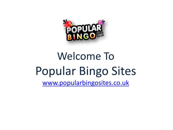 welcome to popular bingo sites www popularbingosites co uk n.
