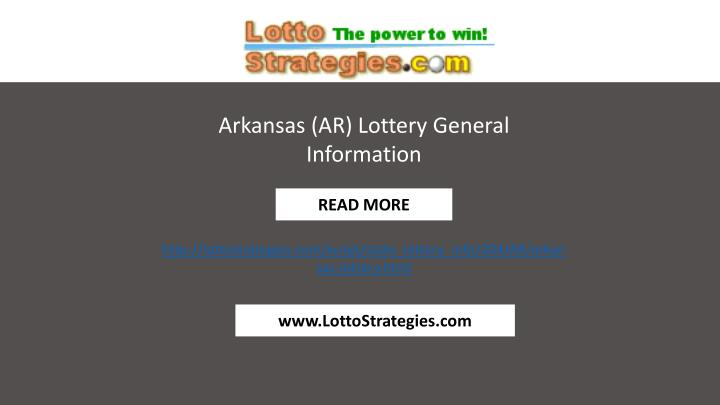 Arkansas (AR) Lottery General Information