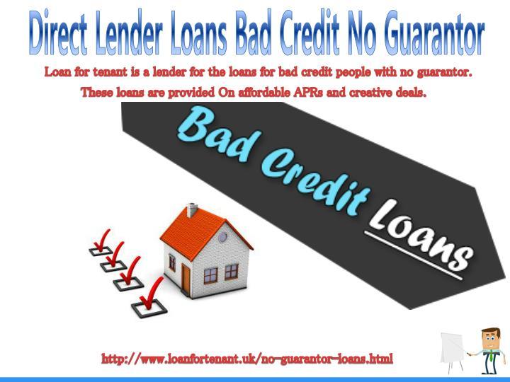 Loans Bad Credit Direct Lender No Guarantor