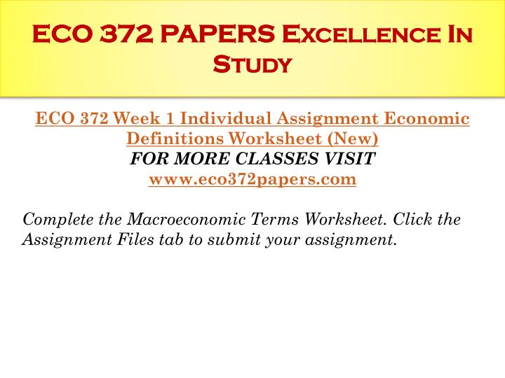eco 372 week 4 paper Tutorialrank is a online tutorial store we provides eco 372 week 5 team assignment economic project paper (uop course.