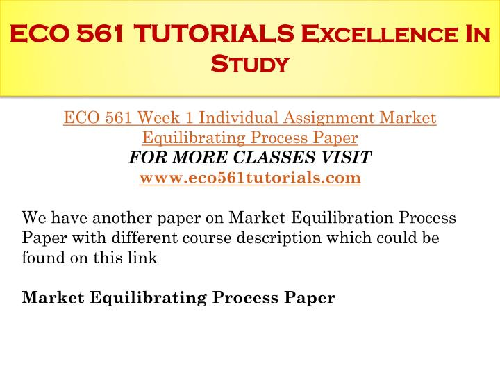 eco 561 market equilibration process powerpoint