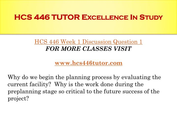 Hcs 446 tutor excellence in study1