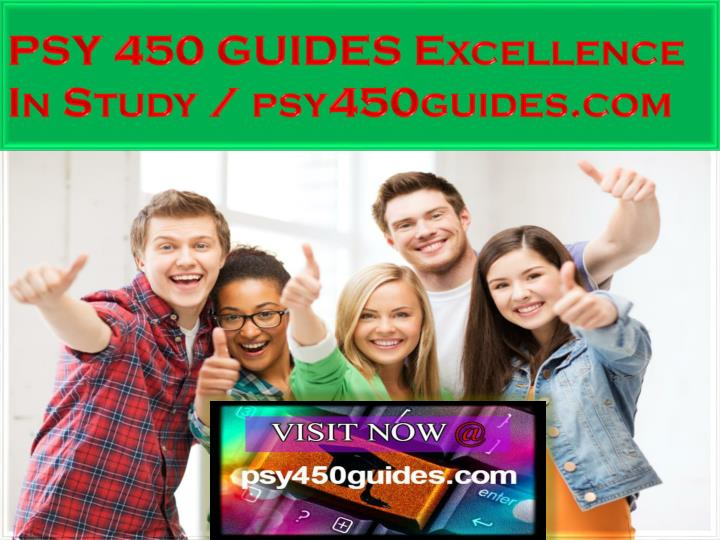 psy 450 guides excellence in study psy450guides com n.