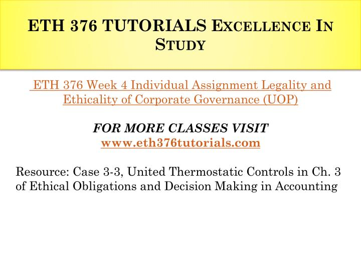case 3 3 united thermostatic controls in ch 3 of ethical obligations and decision making in accounti To kirk cpa: legality and ethicality of corporate governance resource: case 3-3, united thermostatic controls in ch 3 of ethical obligations and decision making in.