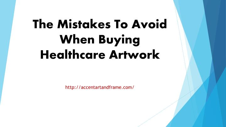 the mistakes to avoid when buying healthcare artwork n.