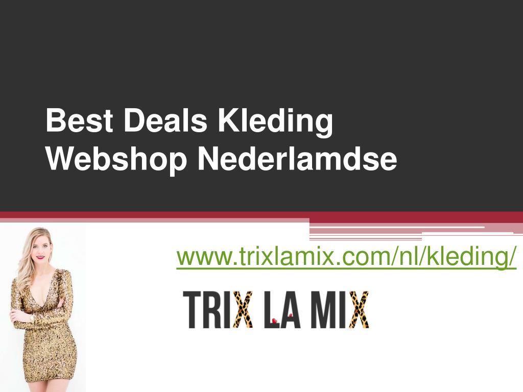 Nederlandse Kleding Webshops.Ppt Best Deals Kleding Webshop Nederlamdse Www Trixlamix Com