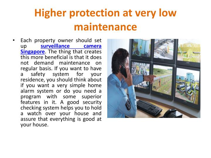 Higher protection at very low maintenance