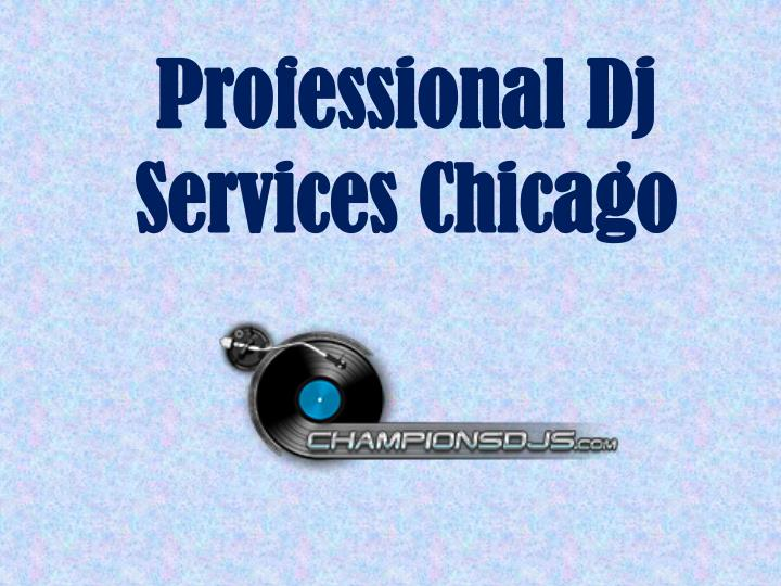 professional dj services chicago n.
