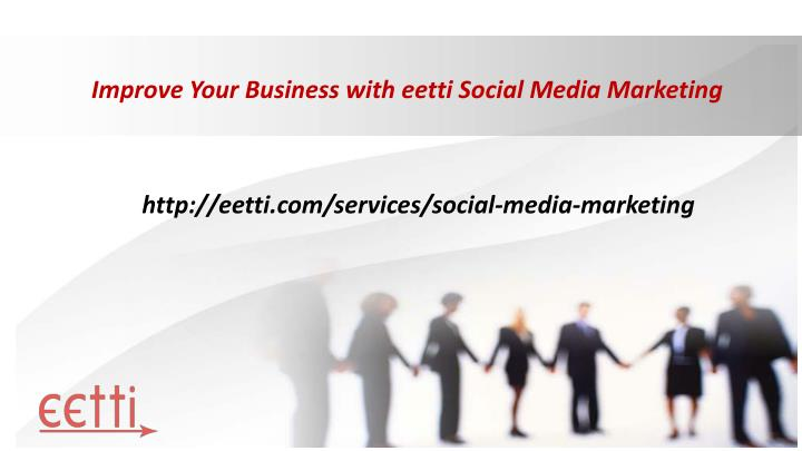 improve your business with eetti social media marketing n.