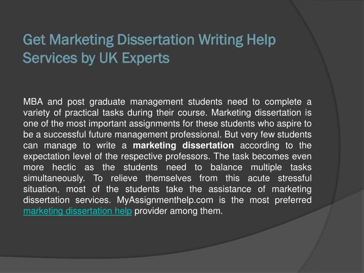 dissertation services marketing Dissertation writing help can be found online 24/7 we hire educated and responsible writers as if you need dissertation help service you need to make sure that you hire only the best and the most.
