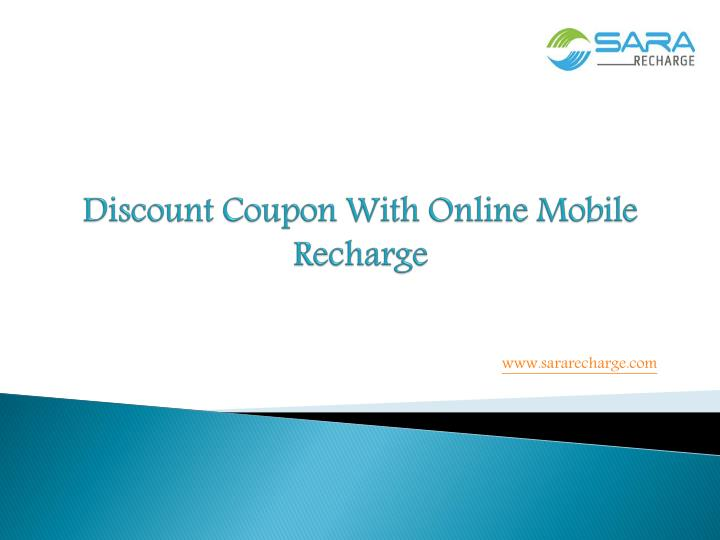 Ppt discount coupon with online mobile recharge for Discount mobili on line