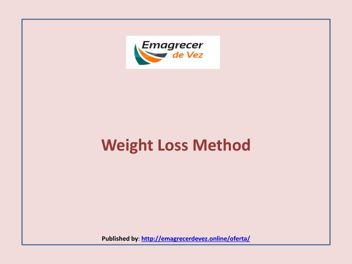 weight loss method published by http emagrecerdevez online oferta n.