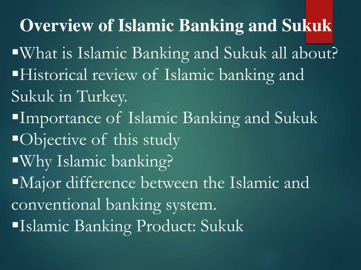 Overview of Islamic Banking and Sukuk