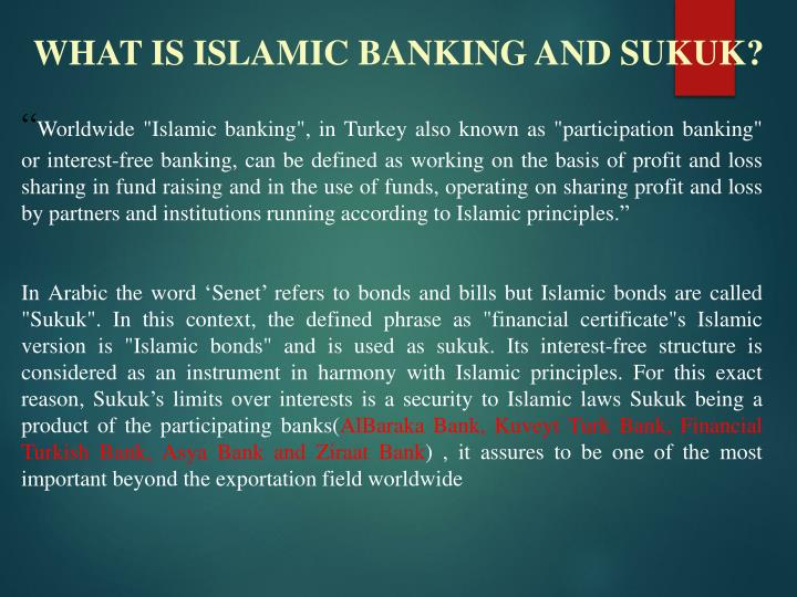 WHAT IS ISLAMIC BANKING AND SUKUK?