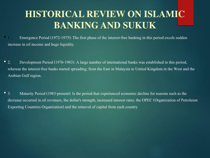 HISTORICAL REVIEW ON ISLAMIC BANKING AND SUKUK