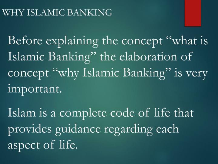 WHY ISLAMIC BANKING