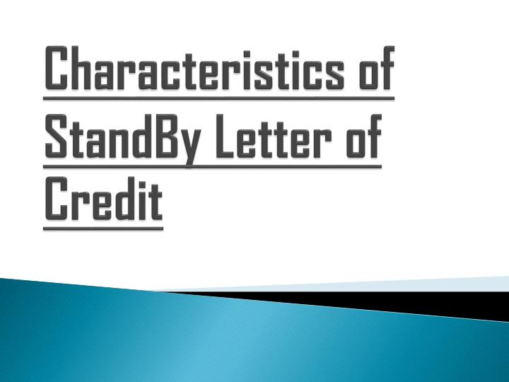 characteristics of standby letter of credit n.