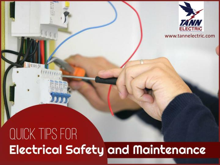 quick tips for electrical safety and maintenance n.