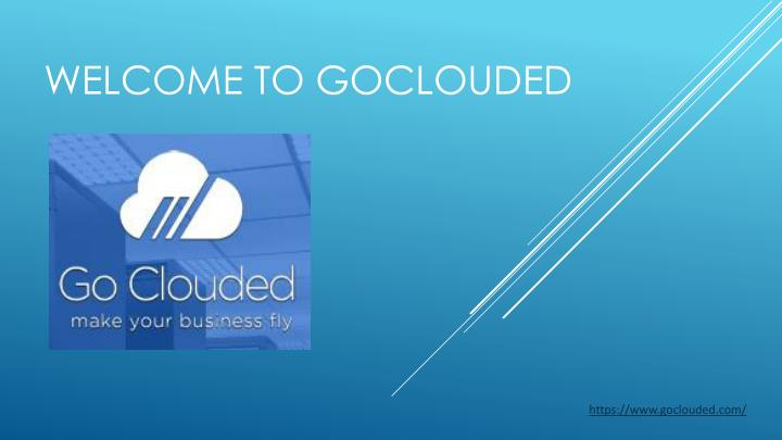 welcome to goclouded n.
