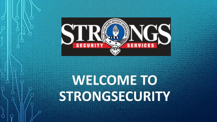 welcome to strongsecurity n.