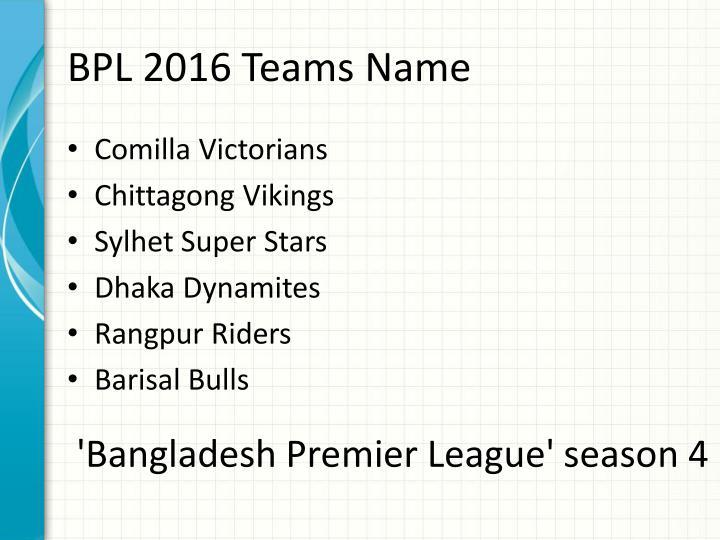 Bpl 2016 teams name