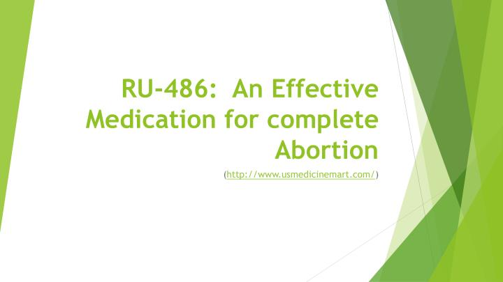 ru 486 an effective medication for complete abortion n.