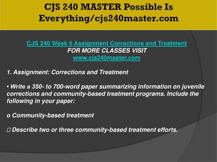 CJS 240 MASTER Possible Is Everything/cjs240master.com