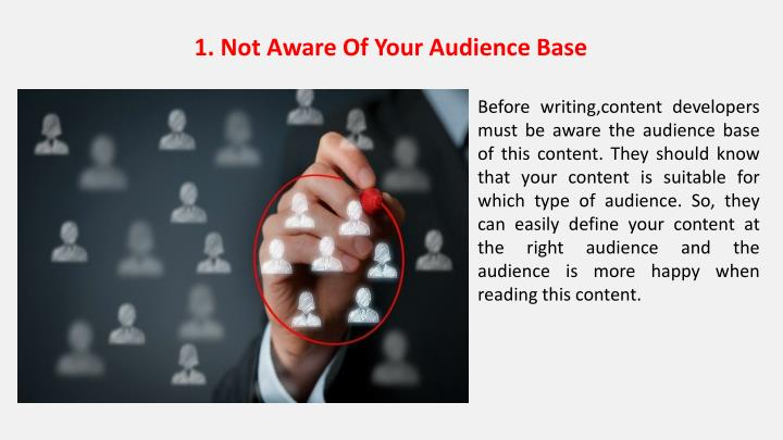 1. Not Aware Of Your Audience Base