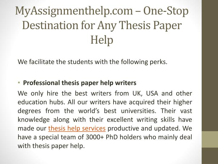 thesis and papers Let our dissertation-writing services help you craft your thesis, dissertation, or reference paper when you choose bestdissertationcom, you will get the.