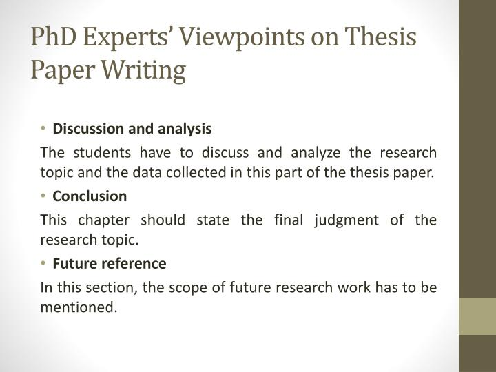PhD Experts' Viewpoints on Thesis Paper Writing