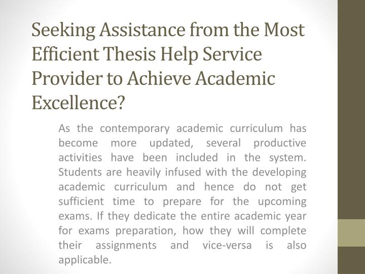 Seeking Assistance from the Most Efficient Thesis Help Service Provider to Achieve Academic Excellen...