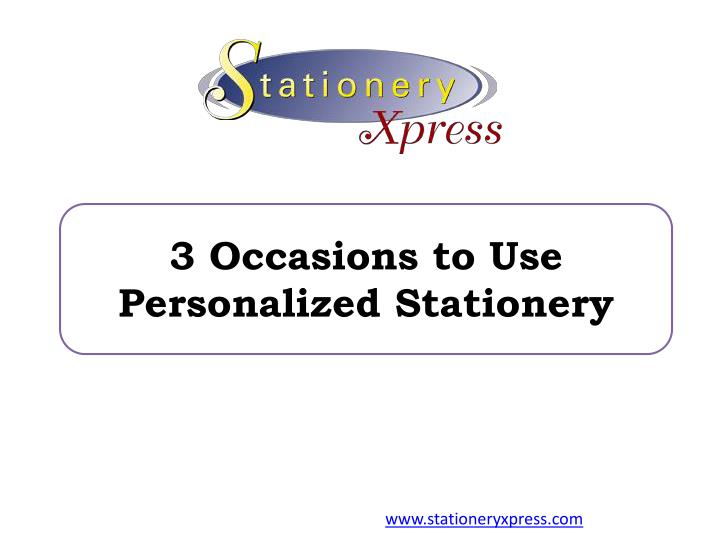 3 occasions to use personalized stationery n.