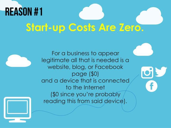 Start-up Costs Are Zero.