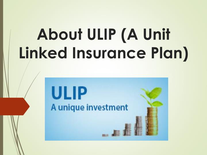 about ulip a unit linked insurance plan n.