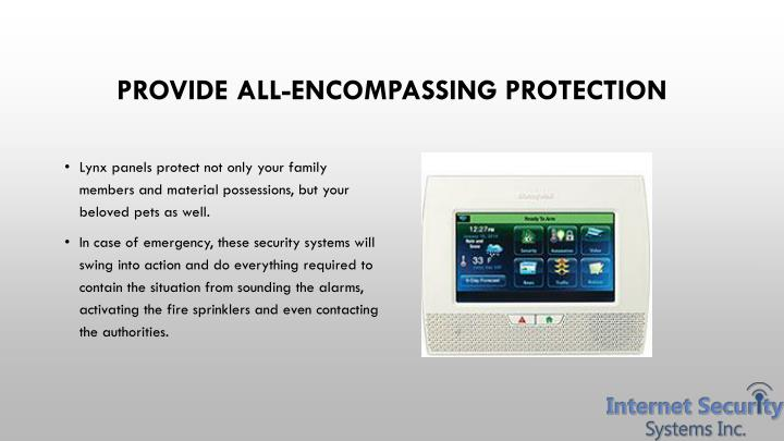 Provide all encompassing protection