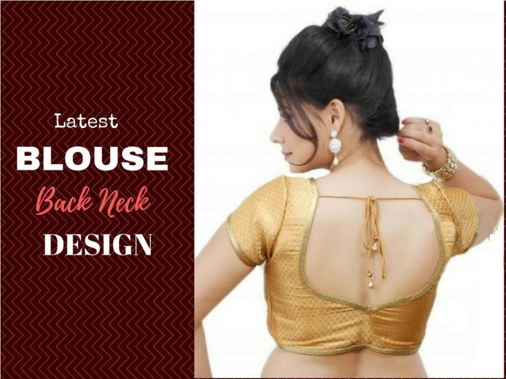 ppt 40 latest blouse back neck design for stylish women powerpoint