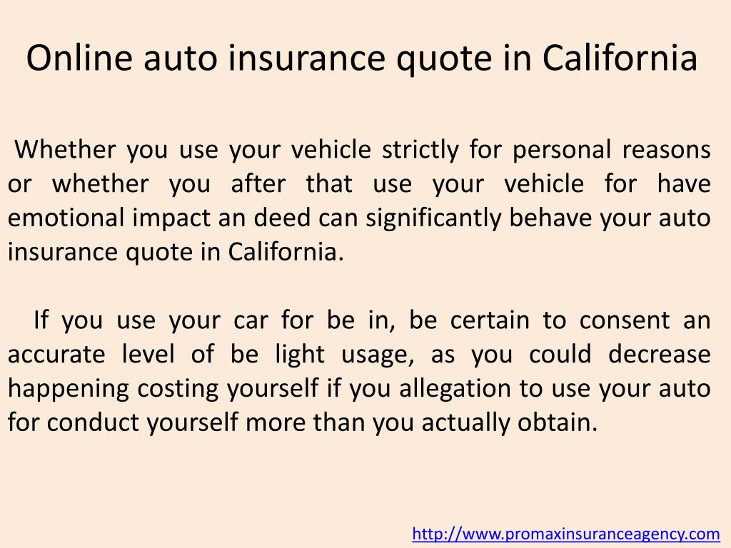 Ppt Auto Insurance Quotes In California Powerpoint Presentation