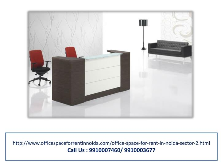 Ppt Office Space For Rent In Noida Sector 2 9910007460 Powerpoint Presentation Id 7403847