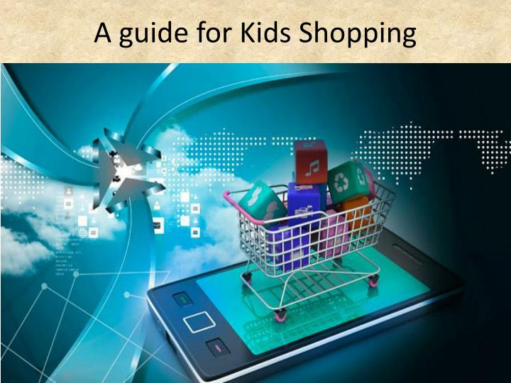 a guide for kids shopping n.