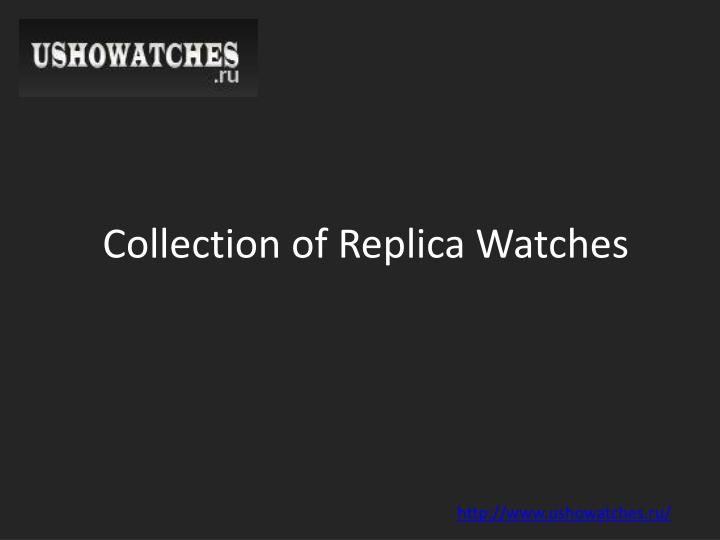collection of replica watches n.