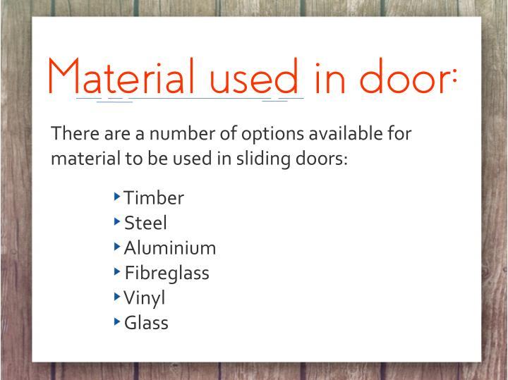 Material used in door: