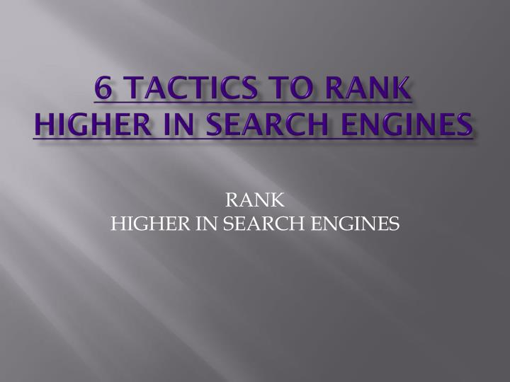 6 tactics to rank higher in search engines n.