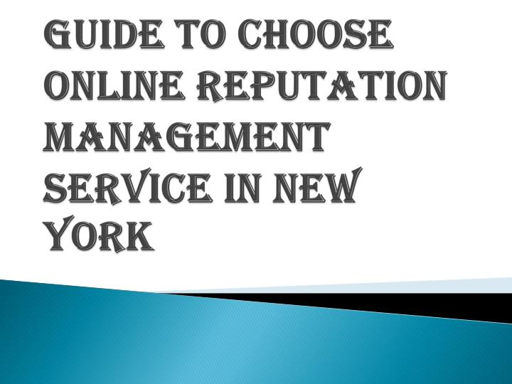 guide to choose online reputation management service in new york n.