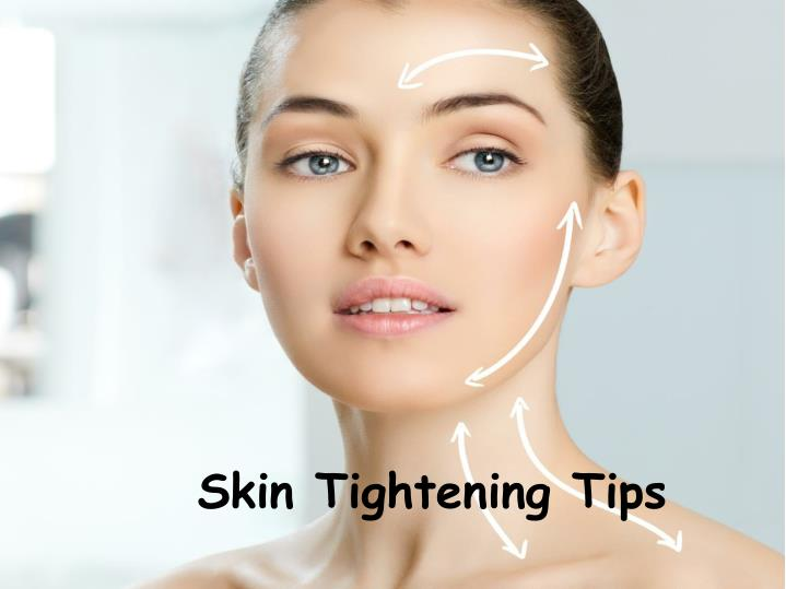 skin tightening tips n.