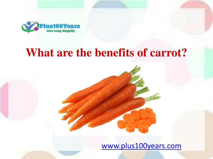 what are the benefits of carrot n.
