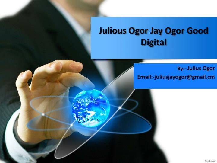 julious ogor jay ogor good digital n.