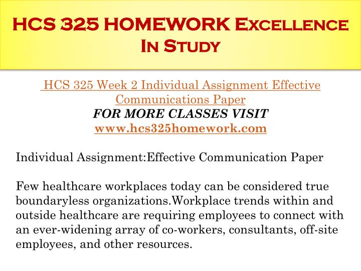 HCS 325 HOMEWORK Excellence In Study