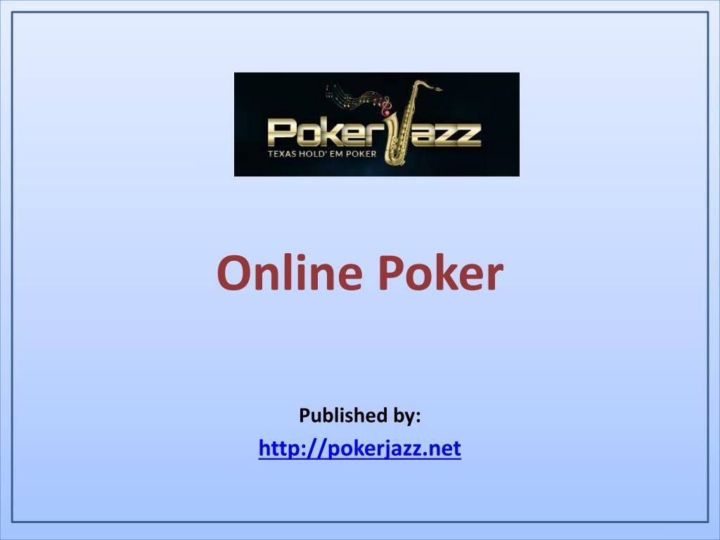 Ppt Online Poker Powerpoint Presentation Free Download Id 7405259